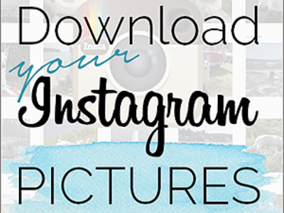 Download your Instagram pictures