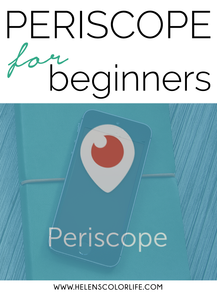 Periscope-for-beginners-by-Helens-Color-Life_en